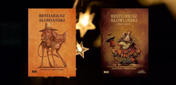 Bestiariusz słowiański - tom 1 i 2